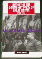 History of the Communist Party of Great Britain 1941-1951, by Noreen Branson