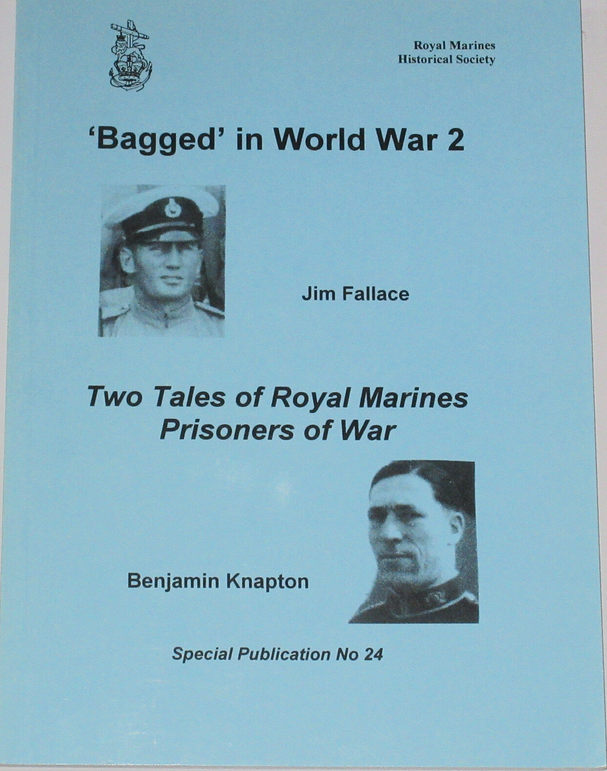 Bagged in World War 2 - Two Tales of Royal Marines Prisoners of War