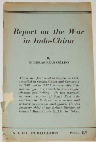 Report on the War in Indo-China, by Nicholas Read-Collins