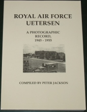 Royal Air Force Uetersen - A Photographic Record 1945-1955, by Peter Jackson